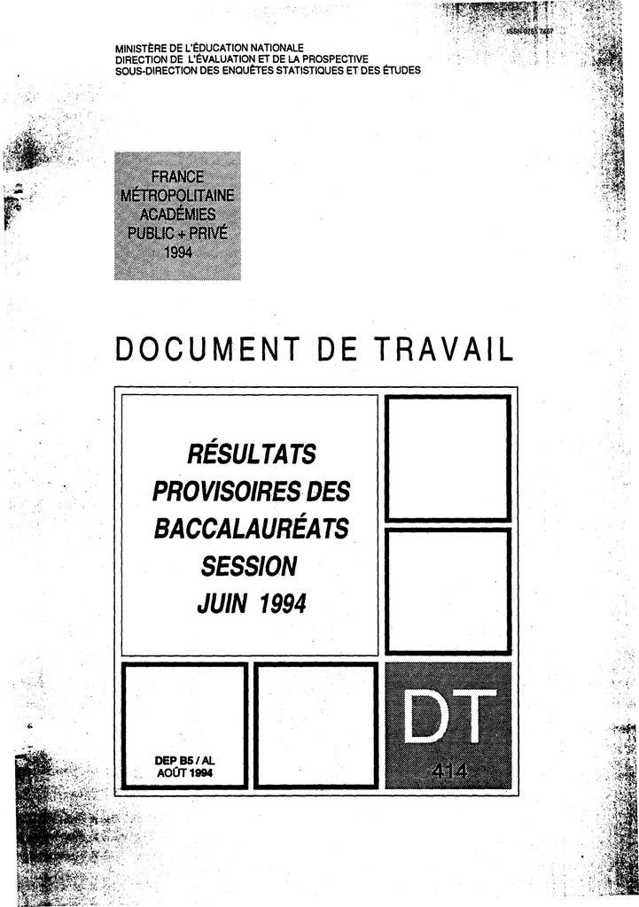 Résultats provisoires des baccalauréats ; session juin 1994. | LIAIGRE, Alain