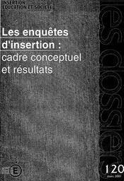 Enquêtes (les) d'insertion : cadre conceptuel et résultats. | REBIERE, Christine