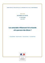 Les camarades influencent-ils la réussite et le parcours des élèves ? / Olivier Monso, Denis Fougère, Pauline Givord [et al.] | MONSO, Olivier. Auteur