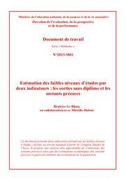 Estimation des faibles niveaux d'études par deux indicateurs : les sorties sans diplôme et les sortants précoces / Béatrice Le Rhun, en collaboration avec Mireille Dubois | LE RHUN, Béatrice. Auteur