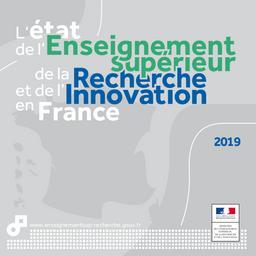 L' état de l'enseignement supérieur, de la recherche et de l'innovation en France : 2019 / Ministère de l'enseignement supérieur, de la recherche et de l'innovation | KABLA-LANGLOIS , Isabelle . Directeur de publication
