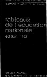 Tableaux de l'éducation nationale : Édition 1972 / Ministère de l'éducation nationale. Direction chargée de la prévision | FONTANET, Joseph. Directeur de publication