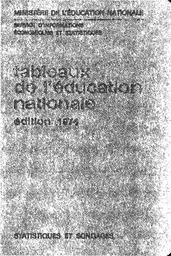 Tableaux de l'éducation nationale : édition 1974 / Ministère de l'éducation nationale. Service d'informations économiques et statistiques | HABY, René. Directeur de publication
