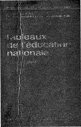 Tableaux de l'éducation nationale : année 1967-68 et 1968-69 (édition 1968) / Ministère de l'éducation nationale. Service central des statistiques et de la conjoncture | PEYREFITE, Alain. Directeur de publication