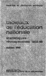 Tableaux de l'éducation nationale : statistiques rétrospectives 1958-1968 (édition 1969) / Ministère d el'éducation nationale. Service central des statistiques et de la conjoncture | GUICHARD , Olivier. Directeur de publication