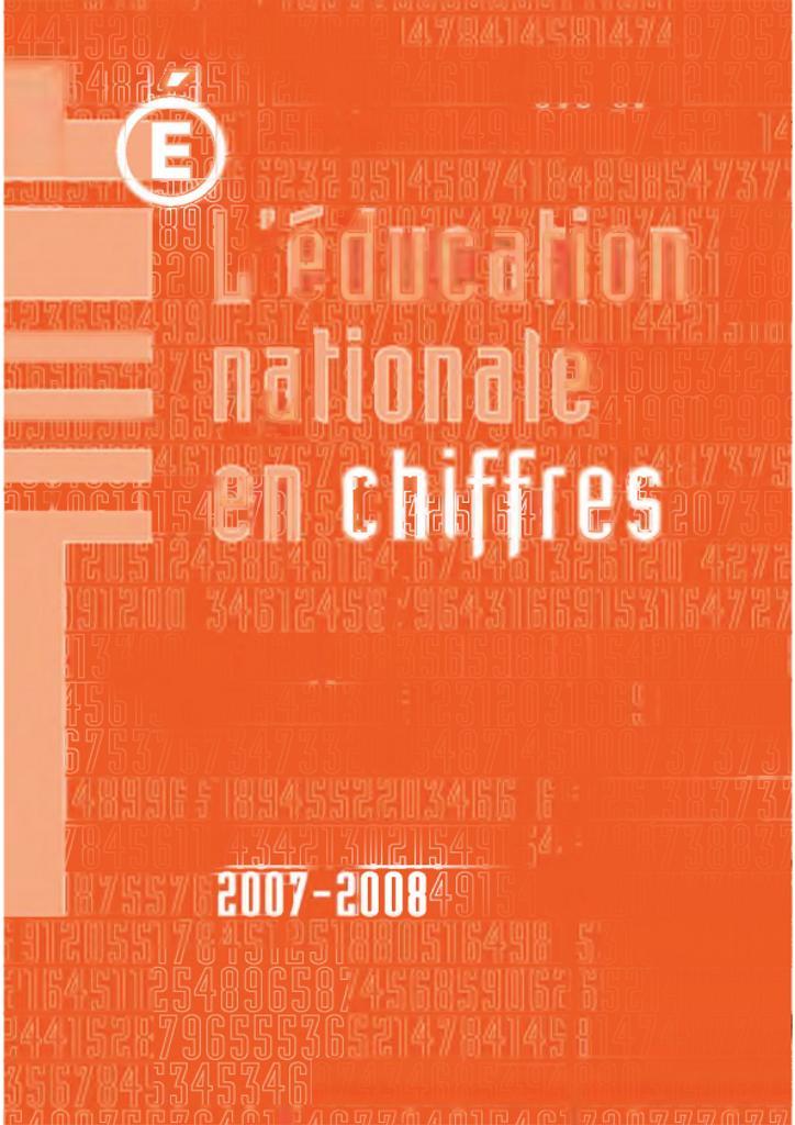 L'Education nationale en chiffres 2008 : année 2007-2008 / Ministère de l'éducation nationale. Direction de l'évaluation, de la prospective et de la performance   VITRY, Daniel. Directeur de publication